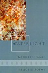 Waterlight: Selected Poems