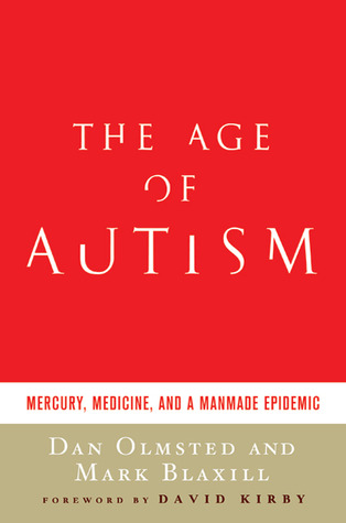 The Age of Autism by Dan Olmsted