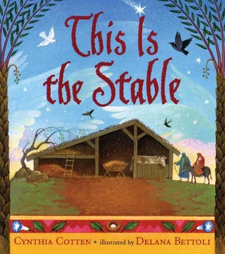 This Is the Stable by Cynthia Cotten