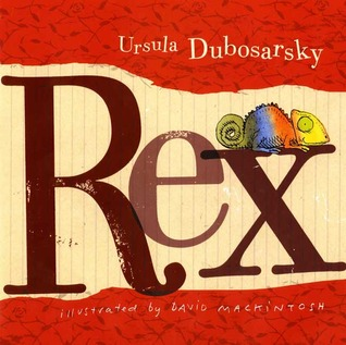 Rex by Ursula Dubosarsky