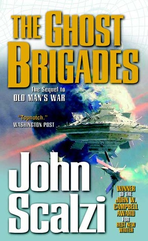 The Ghost Brigades (Old Man's War Book 2) - John Scalzi