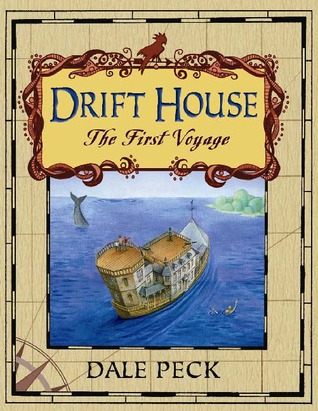 The Drift House by Dale Peck