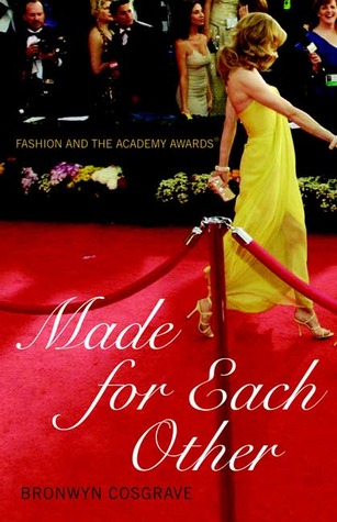 Made for Each Other: Fashion and the Academy Awards