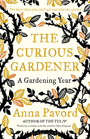 The Curious Gardener by Anna Pavord