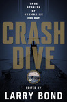 Crash Dive: A Collection of Submarine Stories