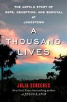 A Thousand Lives by Julia Scheeres