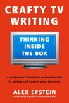 Crafty TV Writing: Thinking Inside the Box