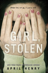 Girl, Stolen by April Henry