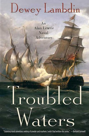 Troubled Waters by Dewey Lambdin