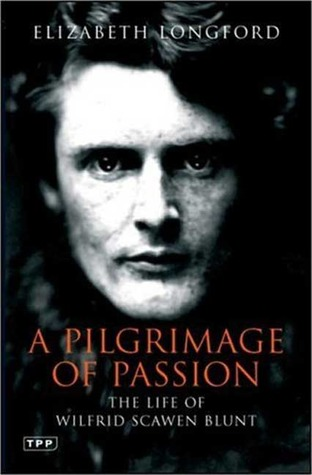 A Pilgrimage of Passion by Elizabeth Longford