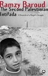 The Second Palestinian Intifada: A Chronicle of a People's Struggle