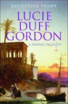 Lucie Duff Gordon: A Passage to Egypt