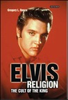 Elvis Religion: The Cult of the King