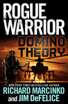 Domino Theory (Rogue Warrior, #16)