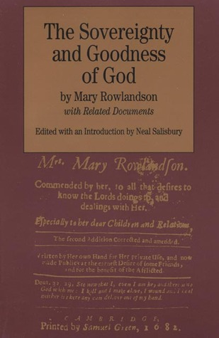 The Sovereignty and Goodness of God: with Related Documents