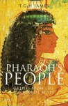 Pharaoh's People: Scenes from Life in Imperial Egypt