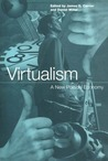 Virtualism: A New Political Economy