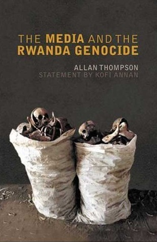 The Media and the Rwanda Genocide