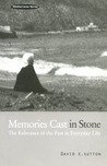 Memories Cast in Stone: The Relevance of the Past in Everyday Life