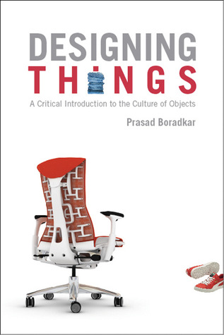 Designing Things by Prasad Boradkar
