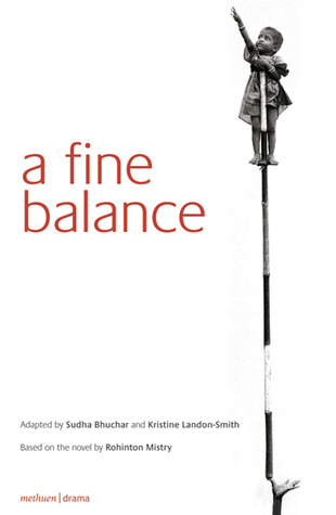 A Fine Balance: Drama (play)