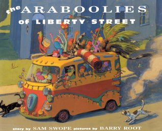 The Araboolies of Liberty Street by Sam Swope
