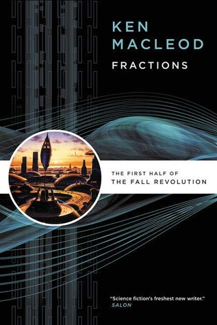 Fractions by Ken MacLeod