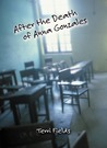After the Death of Anna Gonzales by Terri Fields
