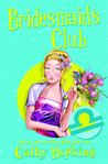 Bridesmaid's Club (Zodiac Girls, #8)