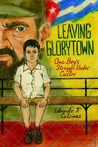 Leaving Glorytown by Eduardo F. Calcines