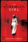 The Bohemian Girl by Kenneth M. Cameron