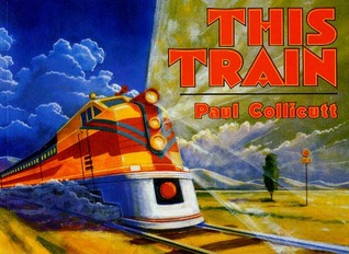 This Train by Paul Collicutt