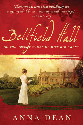 Bellfield Hall by Anna Dean