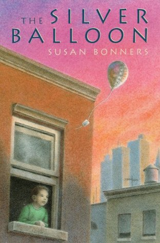 The Silver Balloon by Susan Bonners