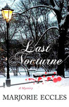 Last Nocturne: A Mystery