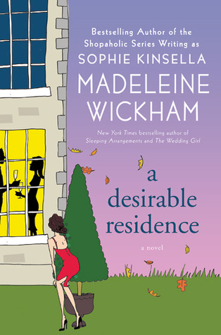 A Desirable Residence: A Novel of Love and Real Estate