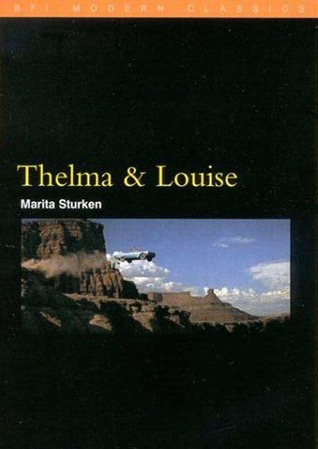 Thelma and Louise by Marita Sturken