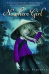 Nowhere Girl by A.J. Paquette