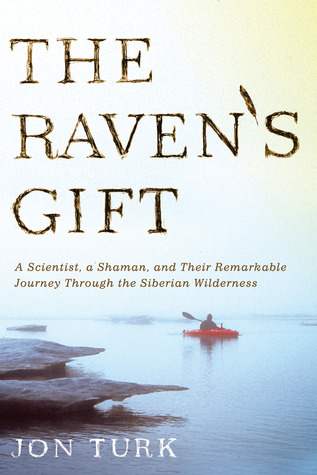 The Raven's Gift by Jon Turk