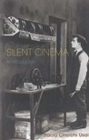 Silent Cinema: An Introduction: Revised and Expanded Edition (Distributed for the British Film Institute)