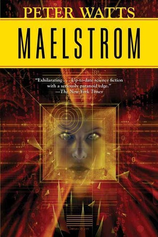 Maelstrom by Peter Watts