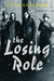 The Losing Role (Kindle Edition)