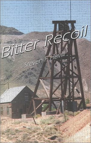 Bitter Recoil by Steven F. Havill