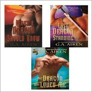 G.A. Aiken Bundle: The Dragon Who Loved Me, What a Dragon Should Know, &amp; Last Dragon Standing