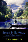 Seven Hills Away and Other Stories