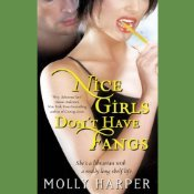 Nice Girls Don't Have Fangs by Molly Harper