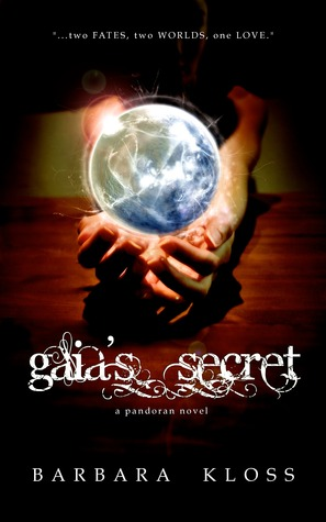 Gaia's Secret by Barbara Kloss