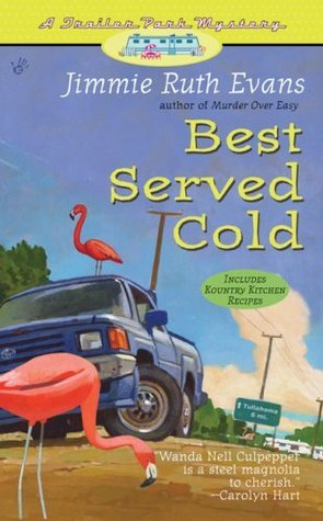 Best Served Cold Trailer Park Mystery 3