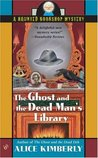The Ghost and the Dead Man's Library (Haunted Bookshop Mystery, #3)