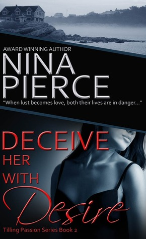 Deceive Her With Desire by Nina Pierce